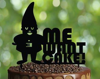 Gnome Birthday Cake Topper- Customizable Birthday CakeTopper- Me want cake! Cake Topper- Silhouette Cake Topper- Personalized cake topper