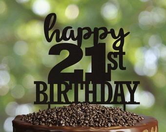 Happ21st Birthday Cake Topper- Wooden Cake Topper- Customizable cake topper for birthday- Personalized Cake Topper- 21 birthday cake topper