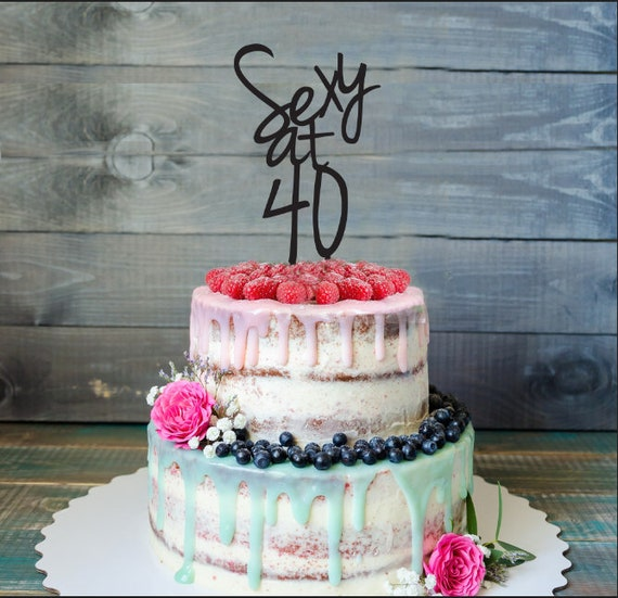 Fortieth Birthday Cake Topper 40th Birthday Decor 40 And Etsy