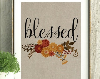 Blessed, Blessed Wall Art,Mothers Day Gift, Fall Decor, Fall Home Decor, Fall colors Decor, Thanksgiving Decor, Home Decor, House Warming