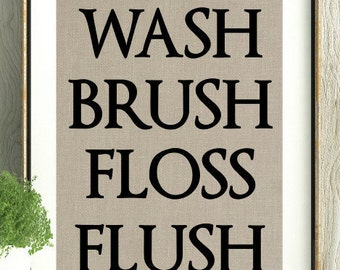 Bathroom Decor, Bathroom Wall Prints, Bathroom, Wash, Brush, Floss, Flush, Gift for Grandma,New Mom Gift, Kids Bathroom, Bathroom Rules,Gift