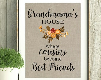 Grandmama's House,Mothers Day, Grandmama,Grandma Gift, Gift for Grandparent, Grandparent Gift, Home Decor, Grandma, Grandpa, Cousins,