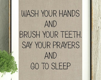 Wash Your Hands, Bathroom Art, Bathroom Print,Kids Bathroom,Kids Room,Wall Art Bathroom,Say your Prayers,Brush Your Teeth,Gift for New Home