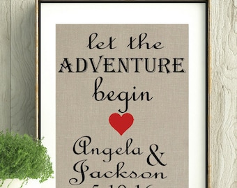 Engagement Memento,Wedding gift with names and date,Gift for couple, House Warming GIft,Wall Art,Let The Adventure Begin, Bridal Shower Gift