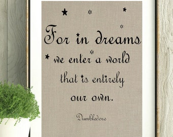 Harry Potter Art, Harry Potter Gift, Dream Quote, Dumbledore Quote, J.K.Rowling,Harry Potter Fan,Teen Gift,Teen Room Art,Harry Potter Print