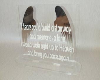 Acrylic plaque, memorial plaque, tears build a stairway, loved ones in heaven