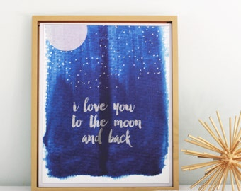 I Love You To The Moon Print