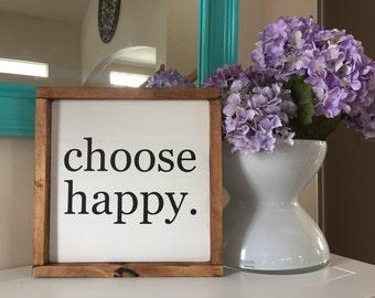 "Choose Happy 13""x13"" | Wood Sign | Rustic Decor | Farmhouse Decor | Gift | Inspirational"