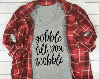 Gobble Till You Wobble T-Shirt