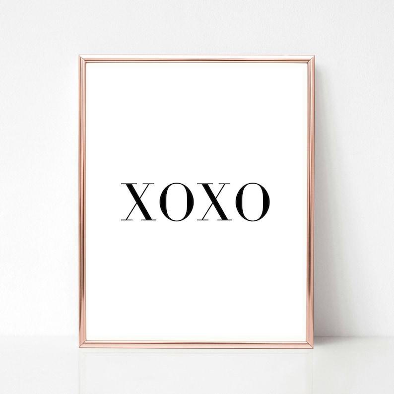 XOXO Loves Quotes Printable Love Quote Prints Love Quote image 0