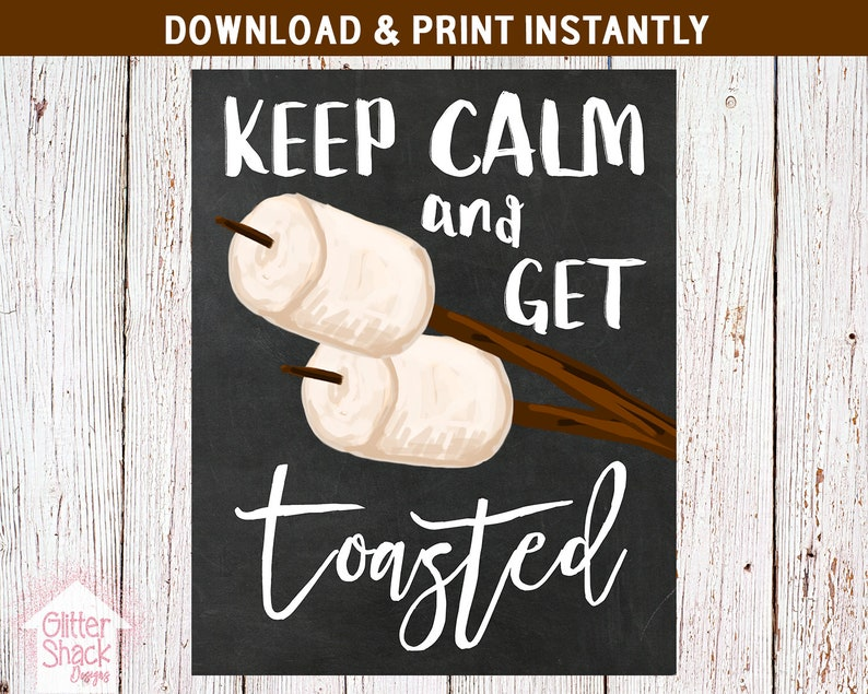 Keep Calm And Get Toasted Chalkboard Sign PRINTABLE Get image 0