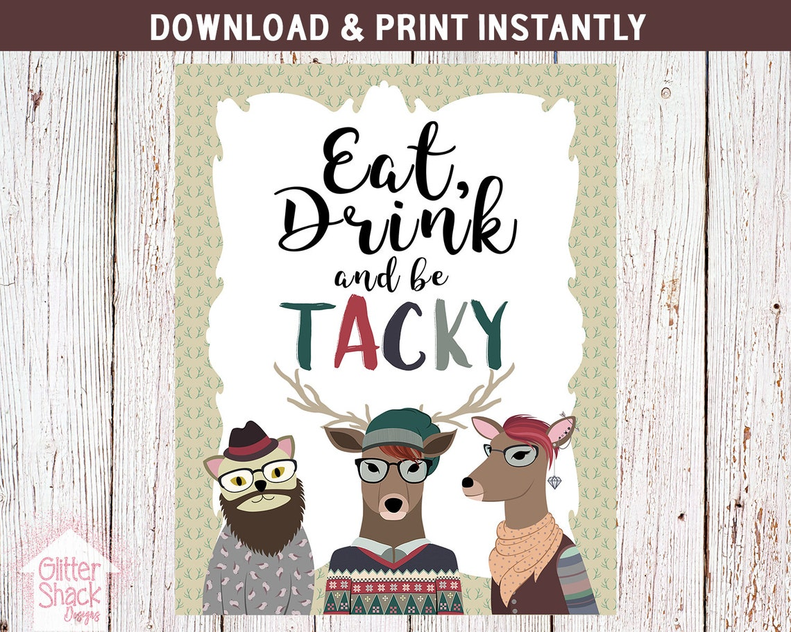 Eat Drink Be Tacky Party Sign