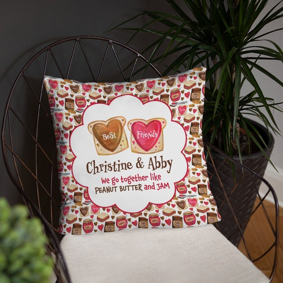 Personalized Peanut Butter & Jam BFF Pillow - Best Friends Gift