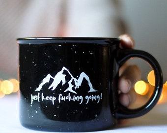 just keep going fitness mug affirmation mug christmas gift for friend new year message fuck mug with saying positive gift for christmas