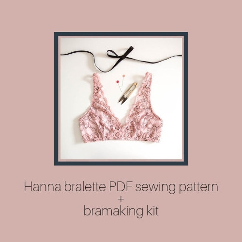 74e6eb0419 Hanna bralette PDF sewing pattern bramaking kit