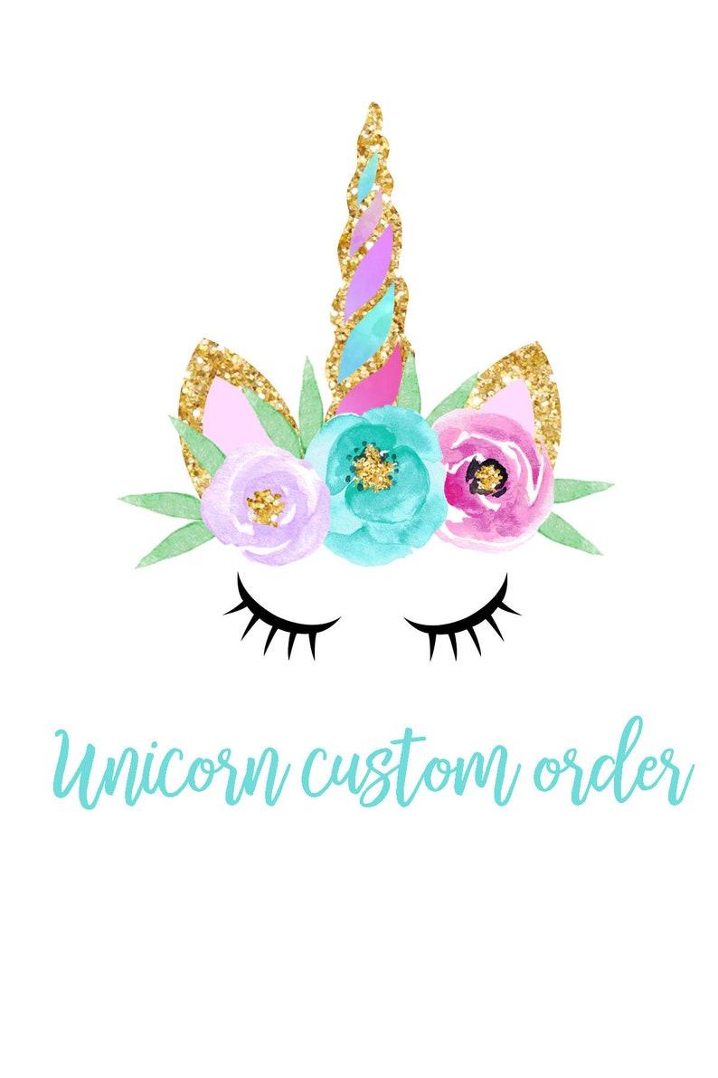 Unicorn custom order