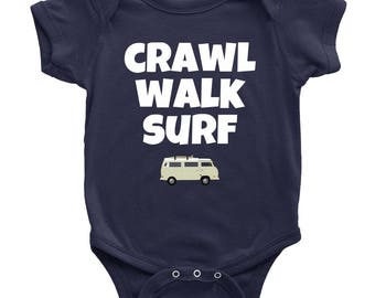 8f6f181d3 Cute Baby One-piece - Surfing Baby Shirt - Crawl Walk Surf - Gift For Baby  Surfer - Many Sizes And Colors - All Cotton