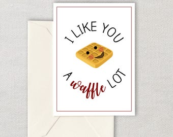 Printable Anniversary Card - I Like You a Waffle Lot - Printable Valentine - Cute Anniversary Card - Instant Download - Blank Inside