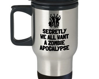 Funny Zombie Travel Mug - Zombie Gift Idea - Zombie Apocalypse - Zombies Love You For Your Brains