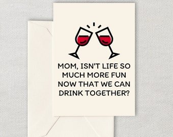 Mother's Day Printable Card - Wine Lover Mom Card - Wine Mom Card - We Can Drink Together - Digital Download