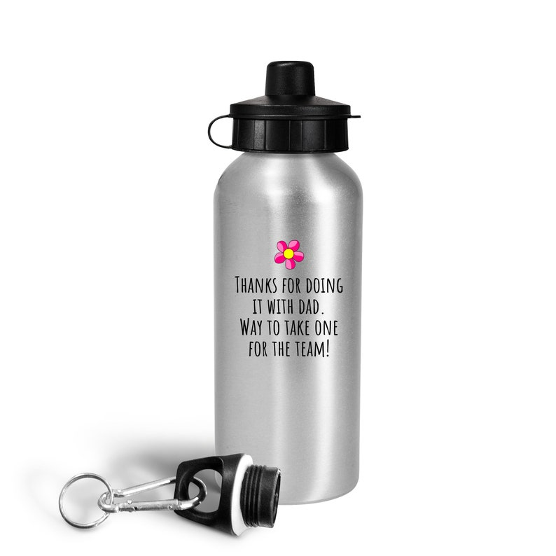 Thanks For Doing It With Dad Funny Mom Water Bottle Mother Gift Idea Mother/'s Birthday Mother/'s Day