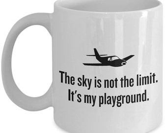 Funny Pilot Mug - Pilot Gift Idea - Aviator Present - The Sky Is Not The Limit