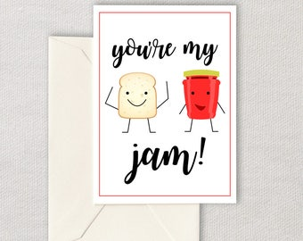 Printable Anniversary Card - You're My Jam - Printable Valentine - Cute Anniversary Card - Instant Download - Printable Card - Blank Inside