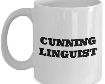 Funny Linguist Mug - Linguistics Teacher Gift - Cunning Linguist