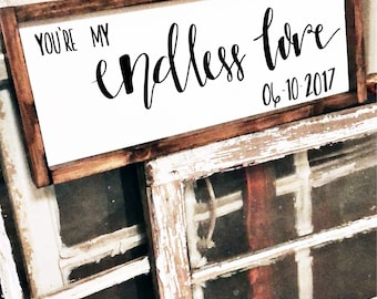 Youre my Endless Love // Personalization