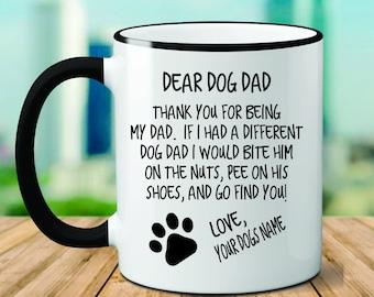 ab733d62ede Custom Dog Dad Mug   Dog Dad   Dog Lover Gift   Gift for Dad   Gift for Dog  Dad   Funny Dog Dad Mug