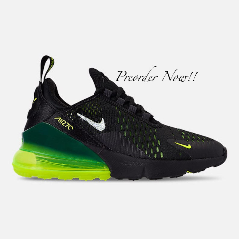 newest dcac9 309bc Swarovski Women's Nike Air Max 270 Black & Volt Green Sneakers Blinged Out  With Authentic Clear Swarovski Crystals Custom Bling Nike Shoes