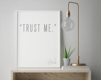 Trust Me. -God • Modern Christian Print •