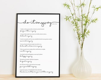 Do It Anyway- Mother Teresa Quote • Modern Christian Print •