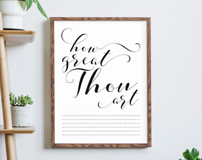How great Thou art- Christian Home Decor Print Art