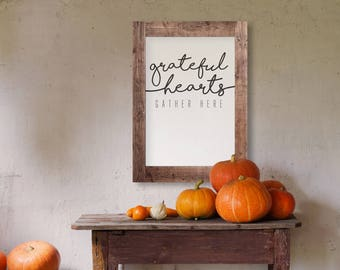 Grateful Hearts Gather Here- Modern Thanksgiving Decor