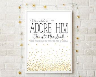 O Come Let Us Adore Him- Modern Christmas Decor Print