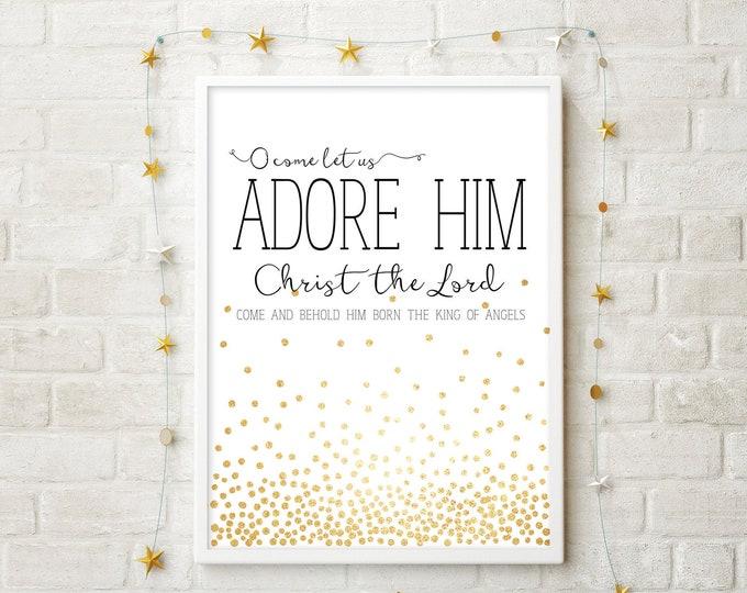 O Come Let Us Adore Him- Modern Christmas Decor Print