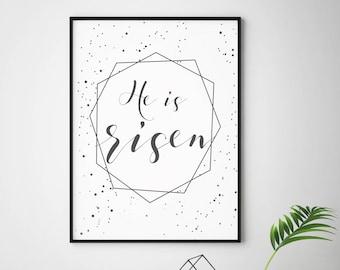 He is Risen- Modern Easter Christian Decor Print