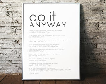 Do It Anyway- Modern Style, Mother Teresa Quote • Christian Print •