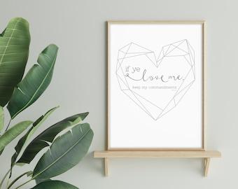 If Ye Love Me Keep My Commandments- John 14:15 Print
