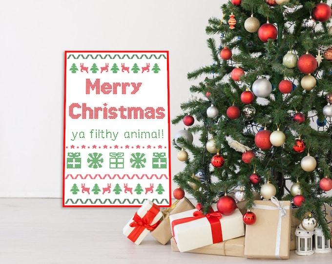 Ugly Sweater- Merry Christmas Ya Filthy Animal- Print