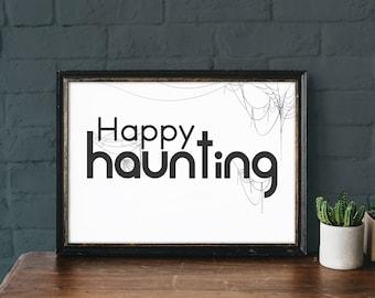 Minimalist Halloween Sign- Happy Haunting- Modern Premium Print