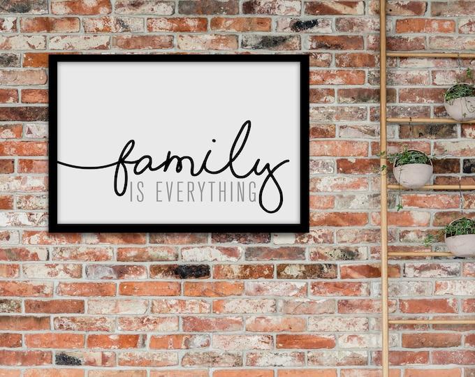 Family is Everything- Horizontal Modern Print- Home Decor