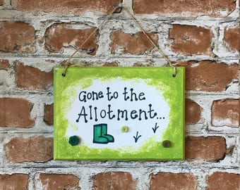 Gone to the Allotment Plaque