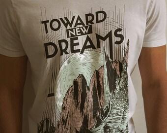 Toward New Dreams T-shirt