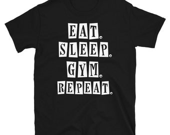 Funny workout shirts with sayings eat sleep gym repeat funny