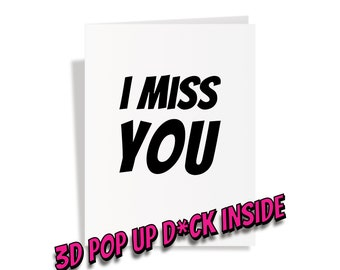 Missing You Popup Dick Card - And Your Dick