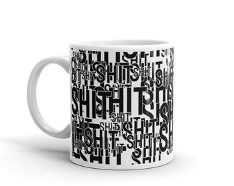 """Adult """"Shit"""" Coffee Mug for Boyfriend - Gift for Husband - Swear Coffee Mug - Shit Coffee Cup - Funny Adult Mug Active"""