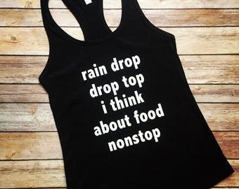 Drop top I think about food non stop, Workout, Workout Tank for Women, Plus size Workout, Workout Shirts, tank workout, fitness shirt,