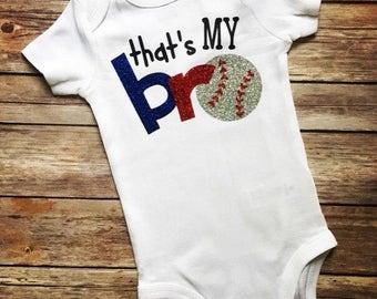 Baseball sister, Baseball sister shirt, Baseball sister outfit, baseball sister bodysuit, That's my bro, Baseball sister, Baseball brother,